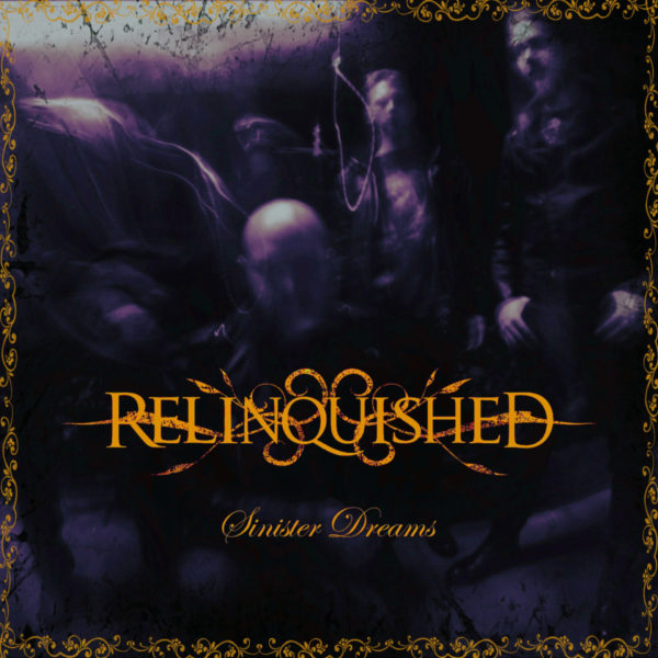 Relinquished - Sinister Dreams