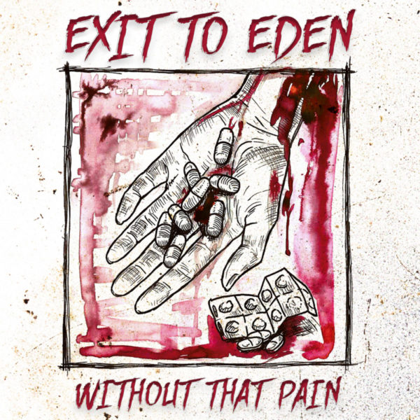 Exit To Eden - Without That Pain Artwork
