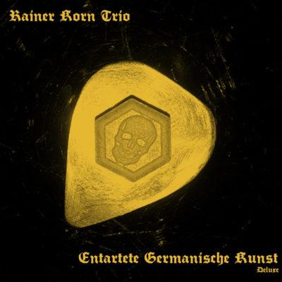 Rainer Korn Trio - Entartete Germanische Kunst - Deluxe