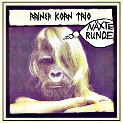 Rainer Korn Trio - Näxte Runde Artwork 1440 x 1440
